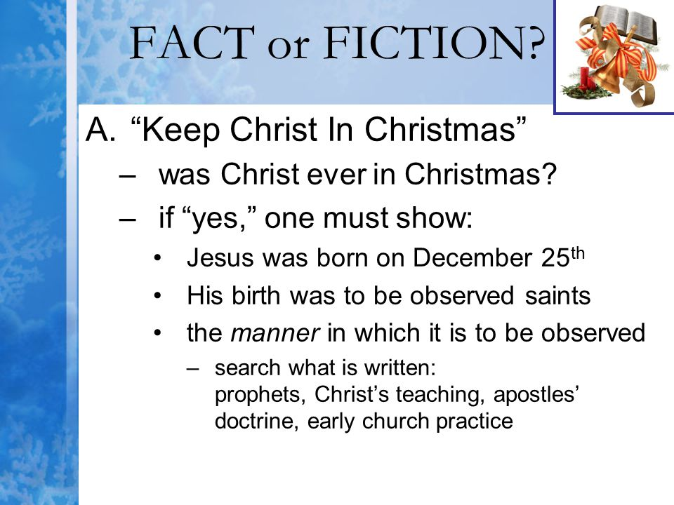 FACT or FICTION Keep Christ In Christmas