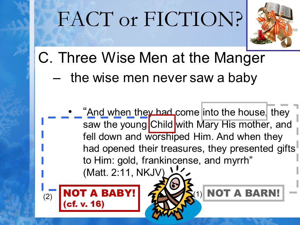 FACT or FICTION Three Wise Men at the Manger