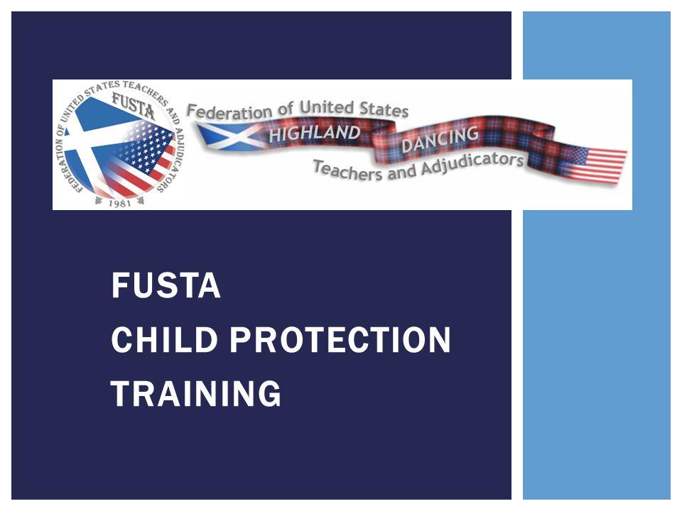 FUSTA CHILD PROTECTION TRAINING