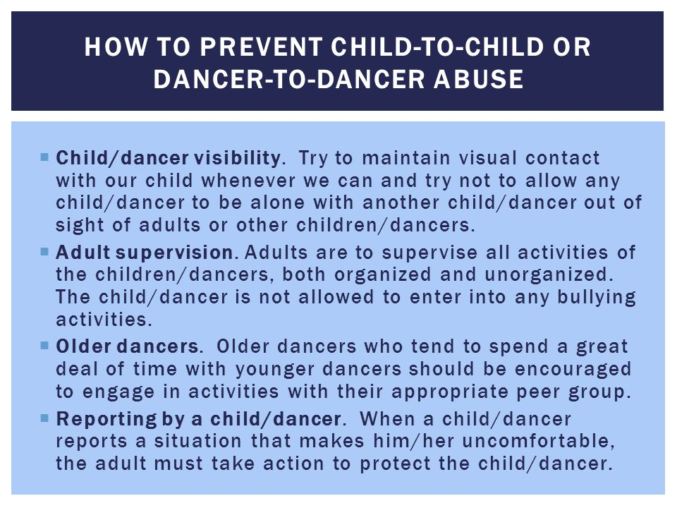 How to Prevent Child-to-Child or Dancer-to-Dancer Abuse