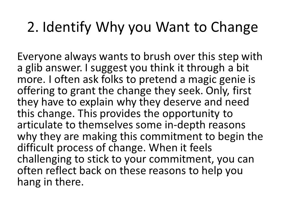 2. Identify Why you Want to Change