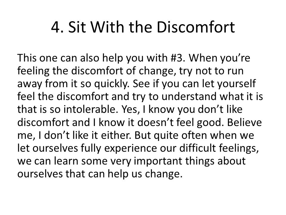 4. Sit With the Discomfort