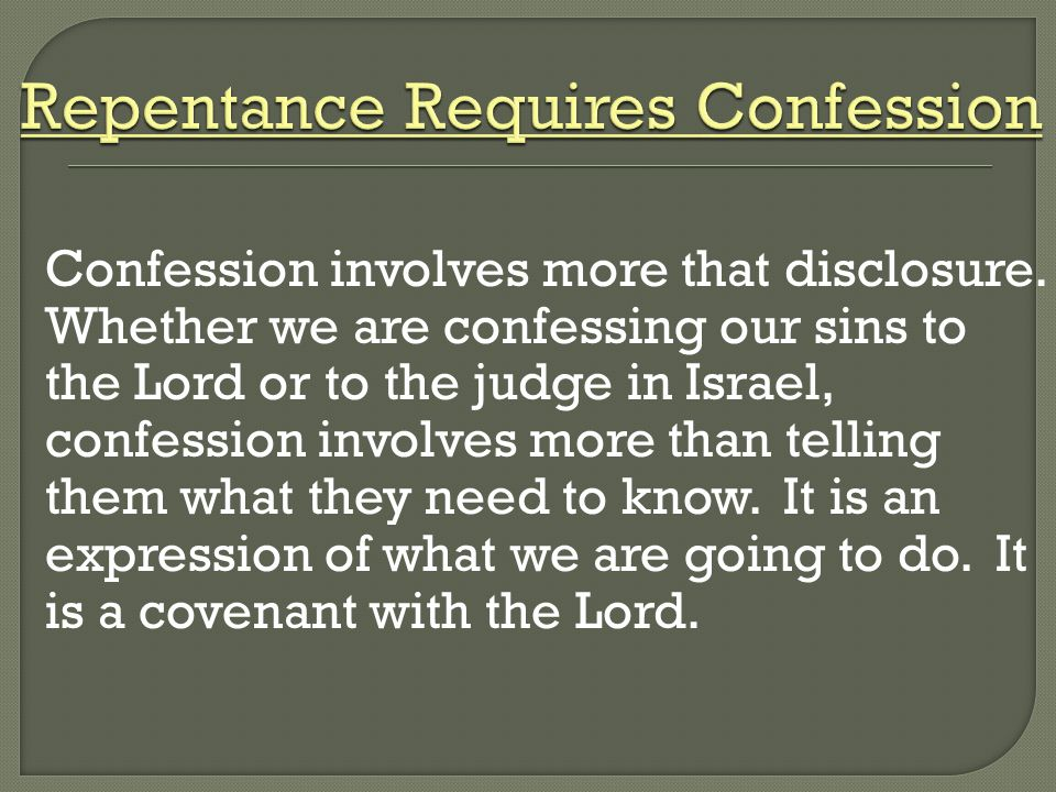 Repentance Requires Confession