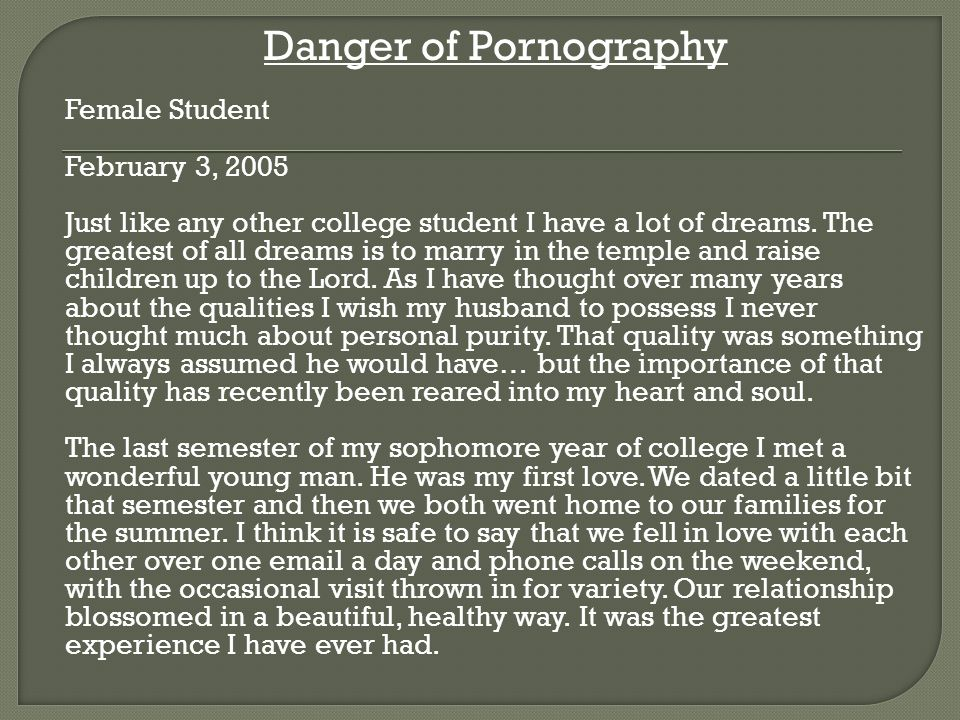 Danger of Pornography Female Student. February 3, 2005.