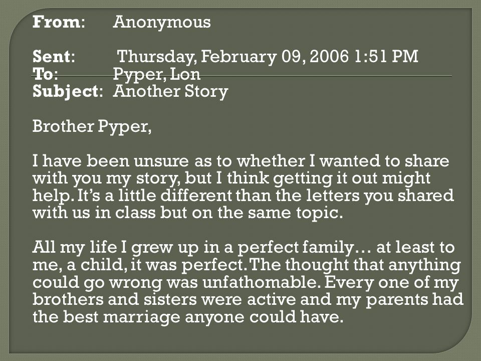 From: Anonymous Sent: Thursday, February 09, 2006 1:51 PM. To: Pyper, Lon. Subject: Another Story.