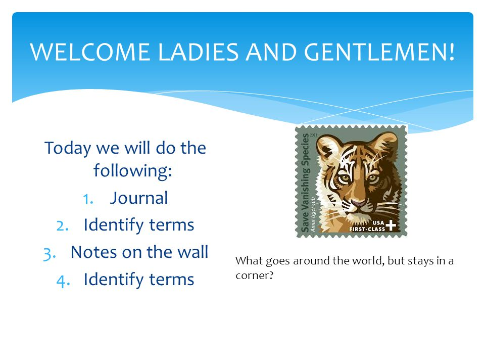 WELCOME LADIES AND GENTLEMEN!