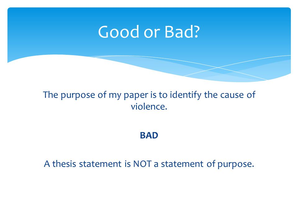 thesis statement on crime A thesis statement provides the foundation for your entire research paper or essay this statement is the central assertion that you want to express in your essay but there are a few different types, and the content of your own thesis statement will depend upon the type of paper you're writing .
