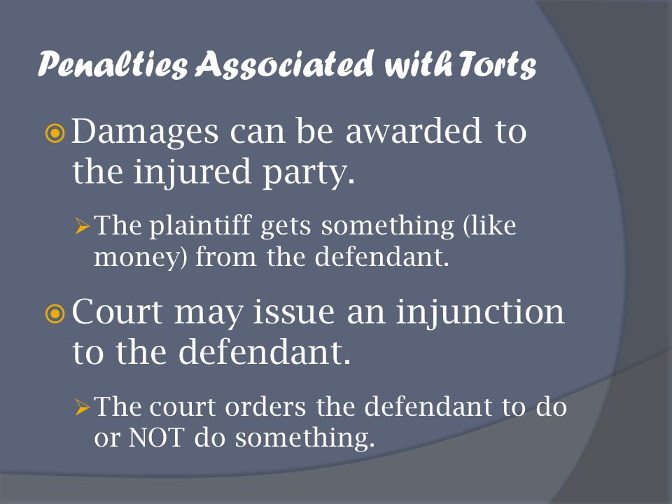 Penalties Associated with Torts