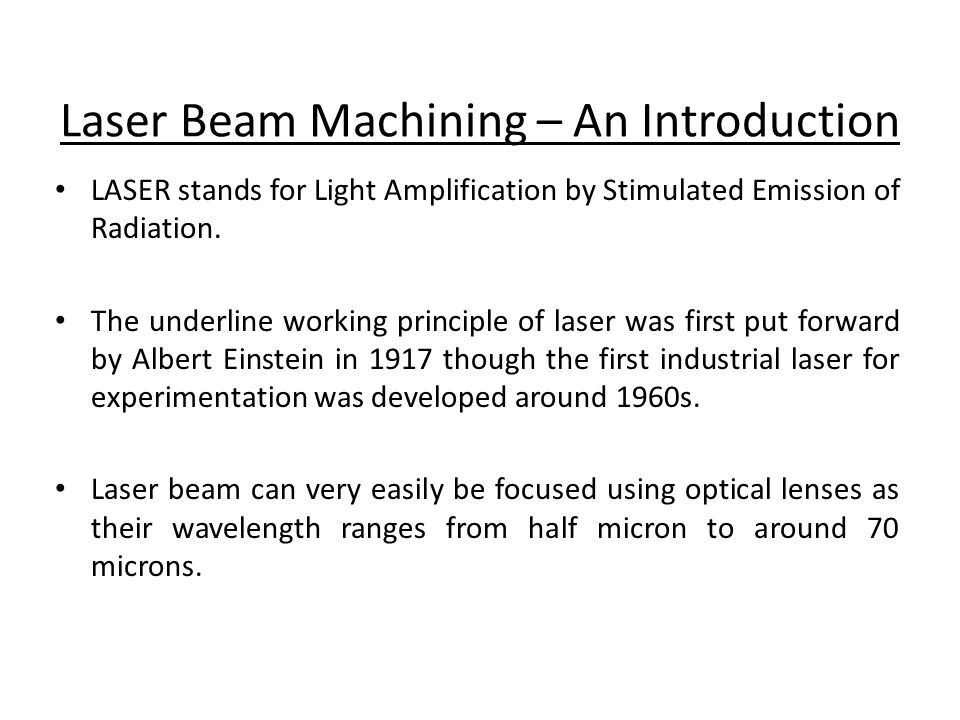 Laser Beam Machining – An Introduction