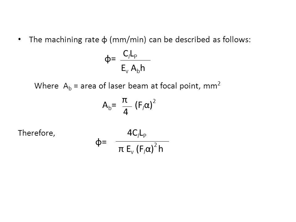 π φ= Ev Abh Ab= (Flα)2 4 φ= π Ev (Flα)2 h