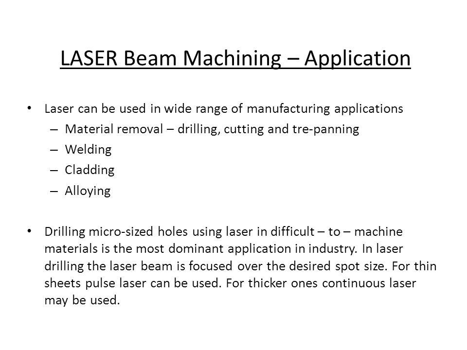LASER Beam Machining – Application