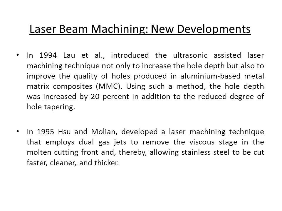 Laser Beam Machining: New Developments