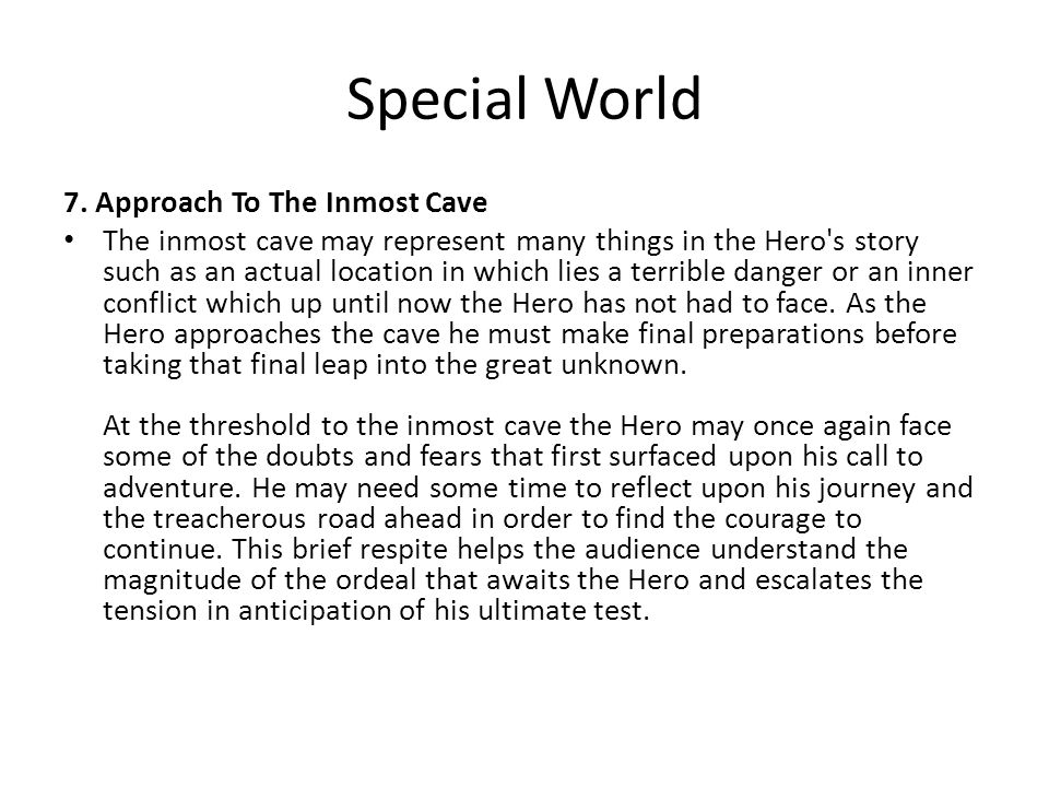 Special World 7. Approach To The Inmost Cave