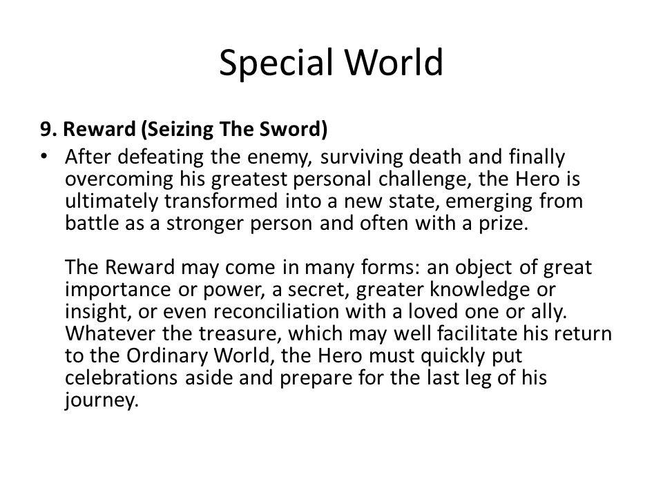 Special World 9. Reward (Seizing The Sword)