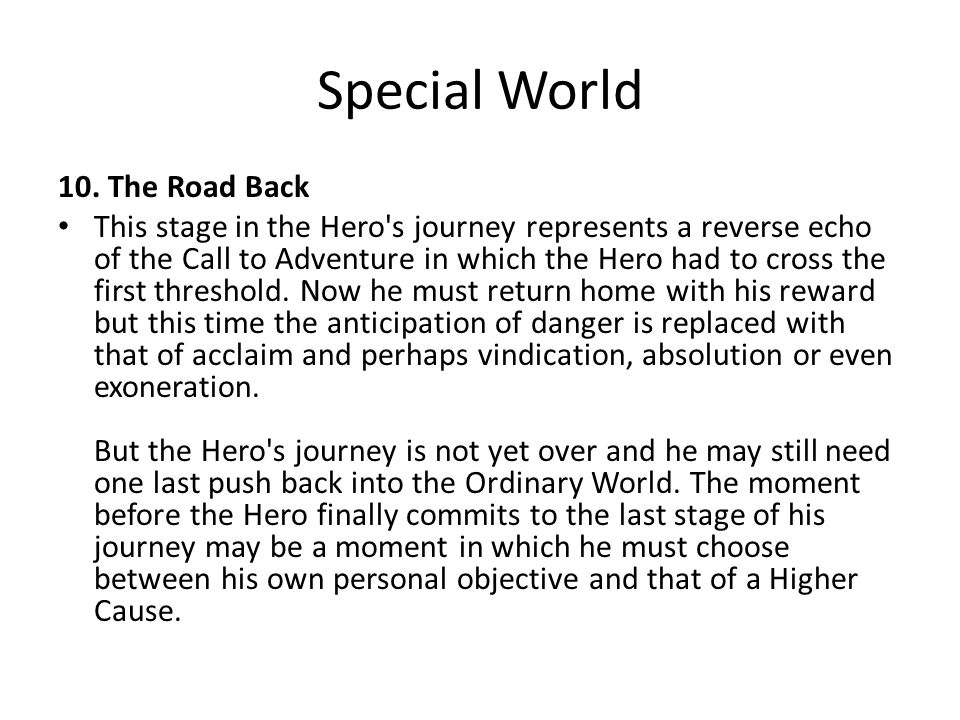 Special World 10. The Road Back