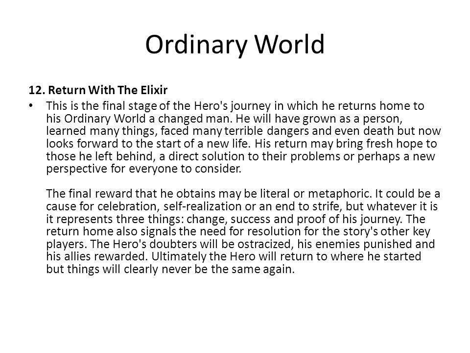 Ordinary World 12. Return With The Elixir