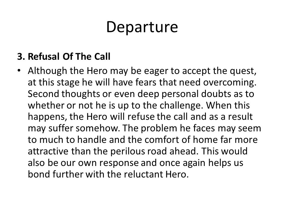 Departure 3. Refusal Of The Call