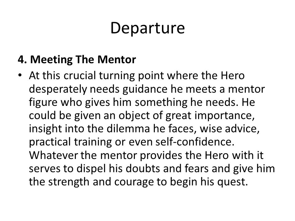 Departure 4. Meeting The Mentor