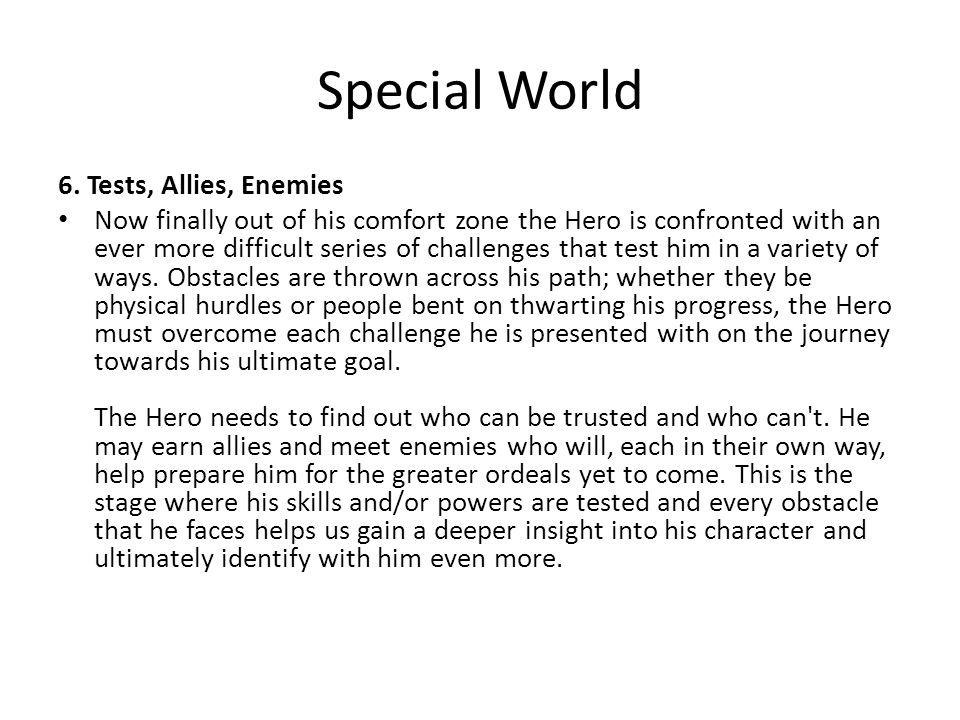 Special World 6. Tests, Allies, Enemies