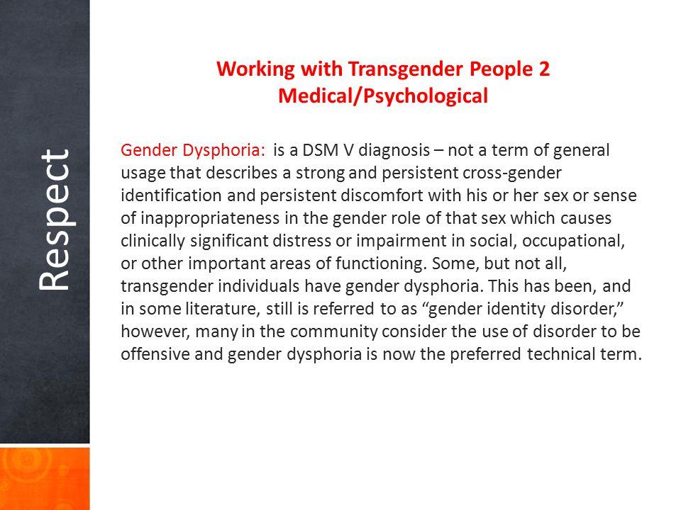 Working with Transgender People 2 Medical/Psychological