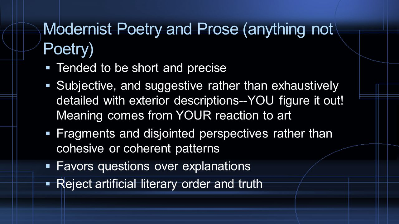Modernist Poetry and Prose (anything not Poetry)