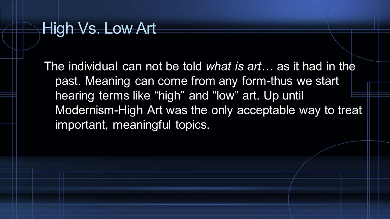 High Vs. Low Art