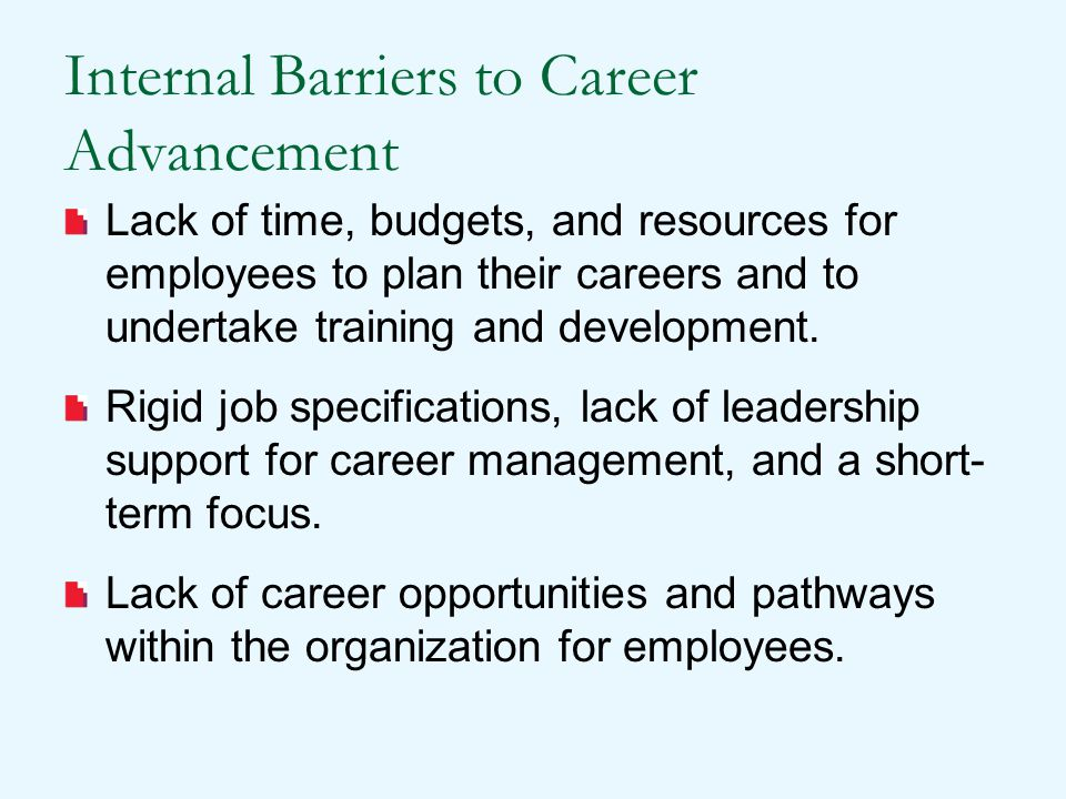 Internal Barriers to Career Advancement