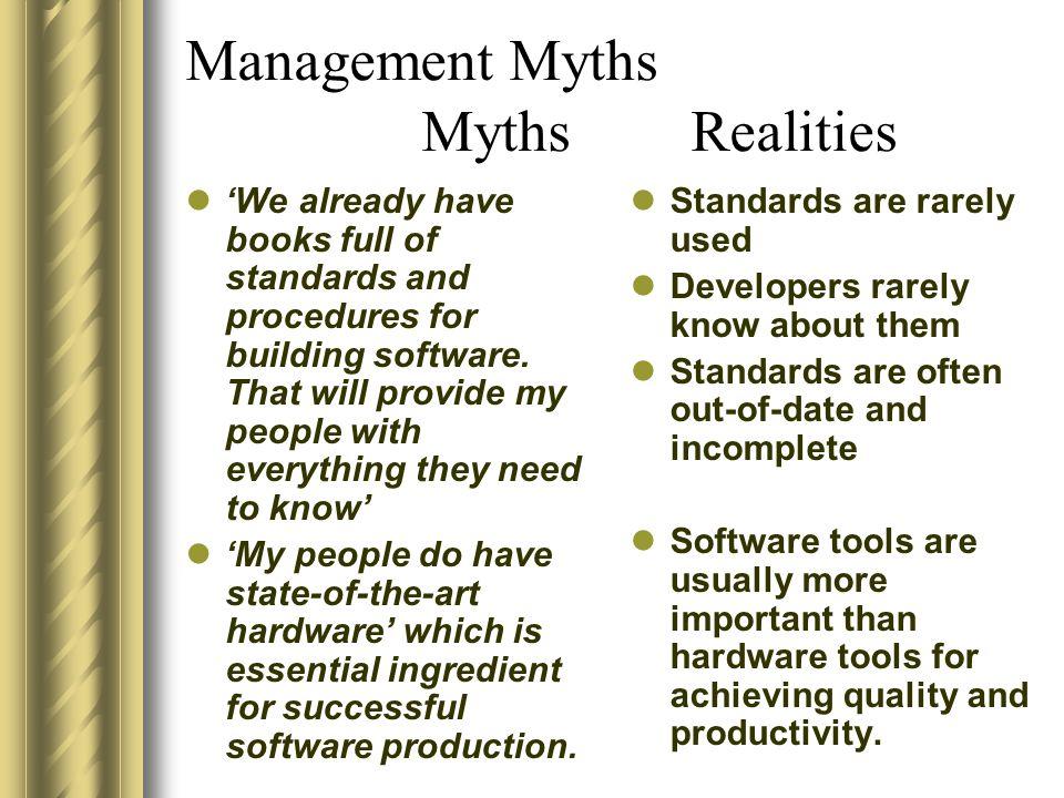 Management Myths Myths Realities