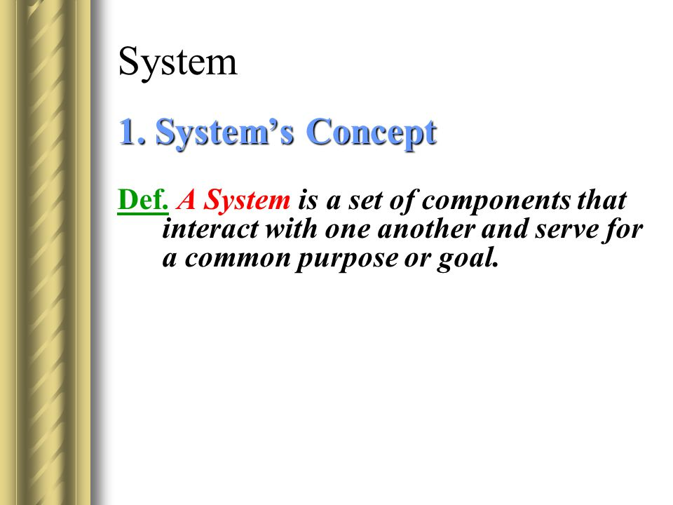 System 1. System's Concept