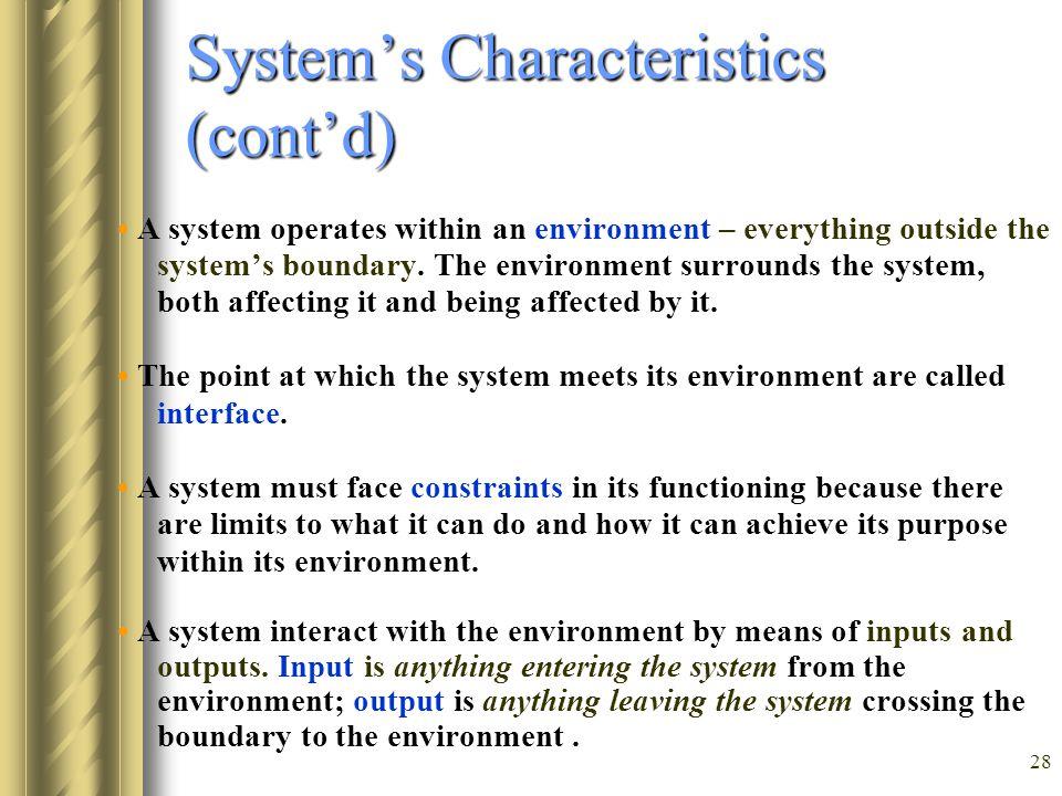 System's Characteristics (cont'd)