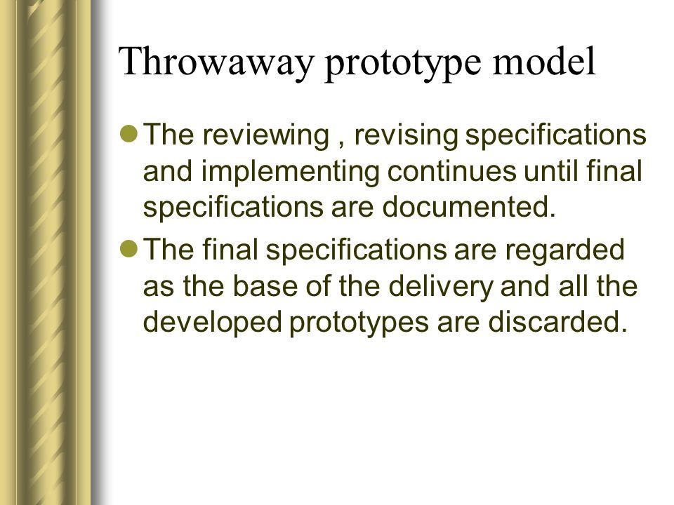 Throwaway prototype model