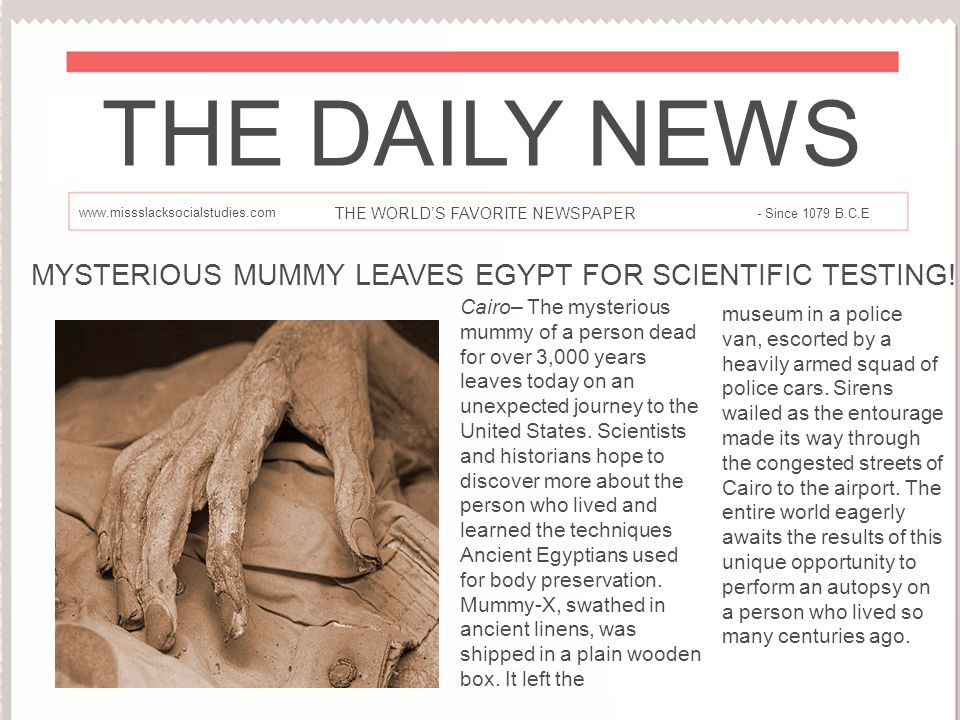 MYSTERIOUS MUMMY LEAVES EGYPT FOR SCIENTIFIC TESTING!