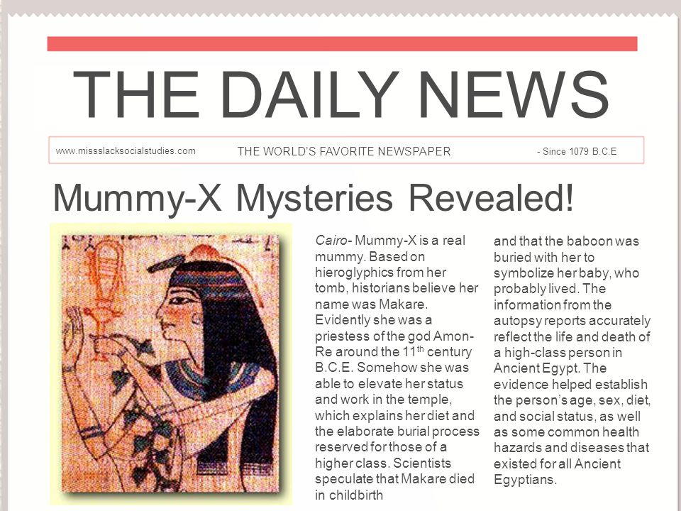 THE DAILY NEWS Mummy-X Mysteries Revealed!