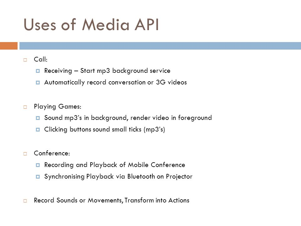 Uses of Media API Call: Receiving – Start mp3 background service