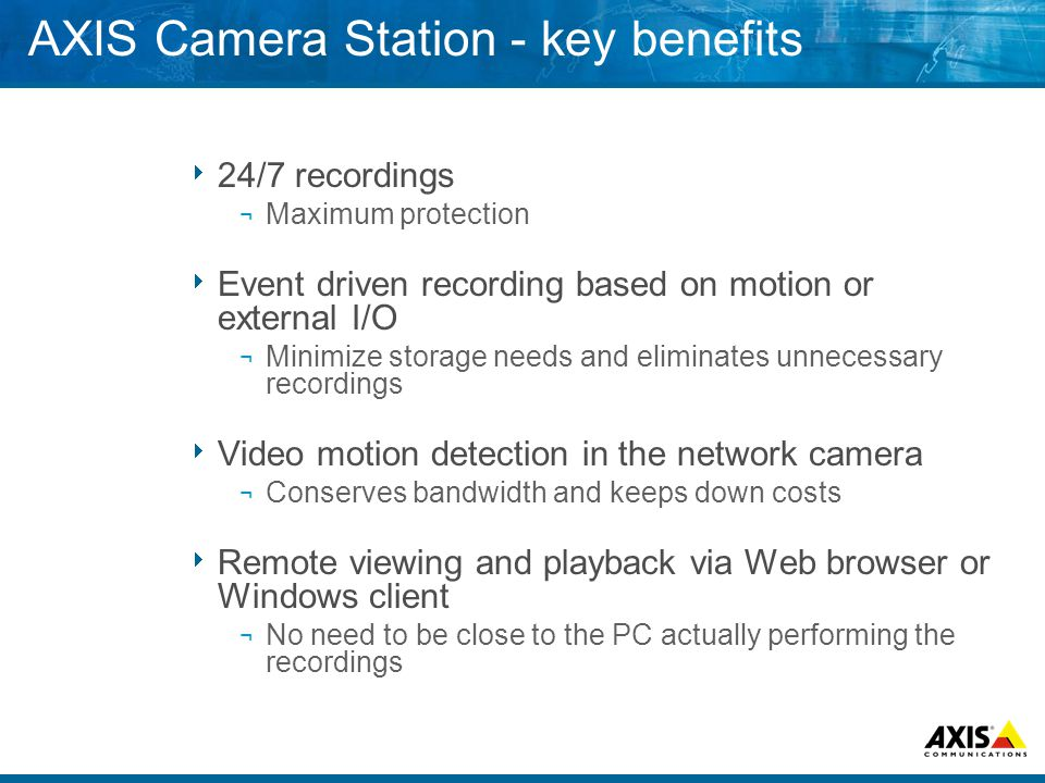 AXIS Camera Station - key benefits