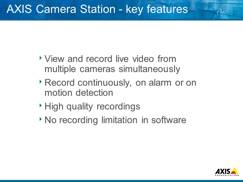 AXIS Camera Station - key features