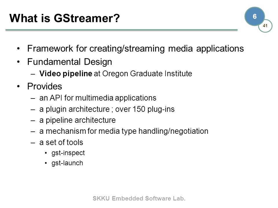What is GStreamer Framework for creating/streaming media applications