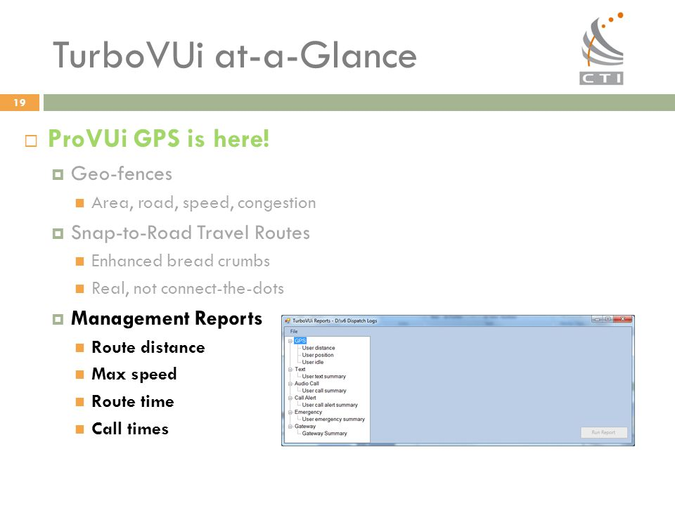 TurboVUi at-a-Glance ProVUi GPS is here! Geo-fences