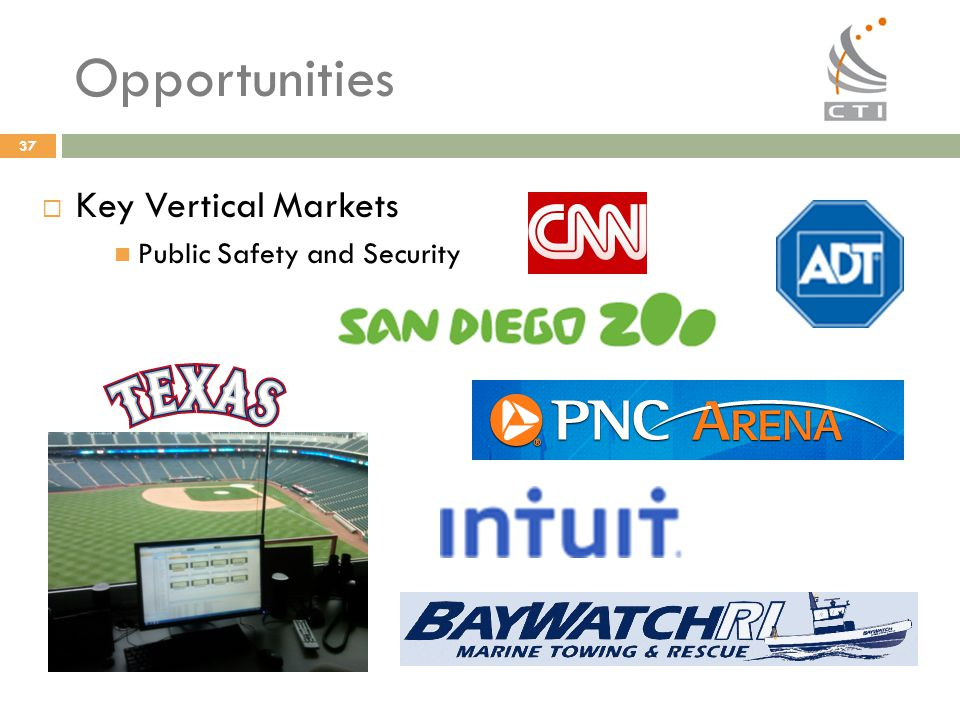 Opportunities Key Vertical Markets Public Safety and Security