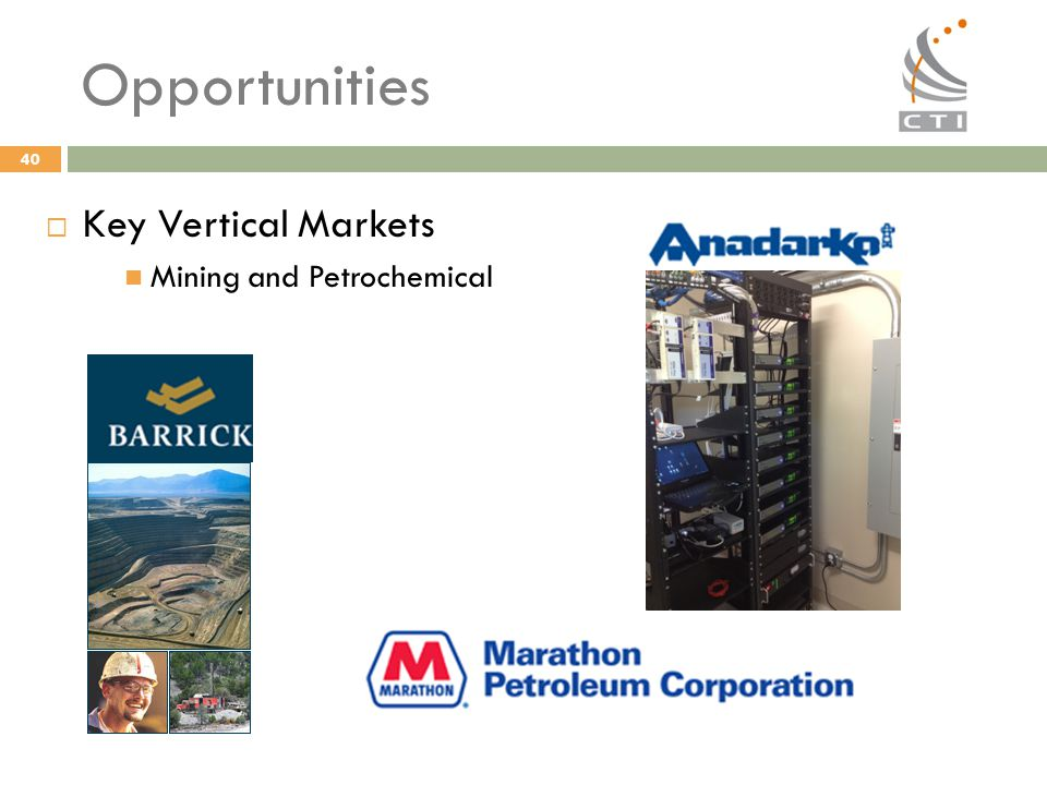 Opportunities Key Vertical Markets Mining and Petrochemical