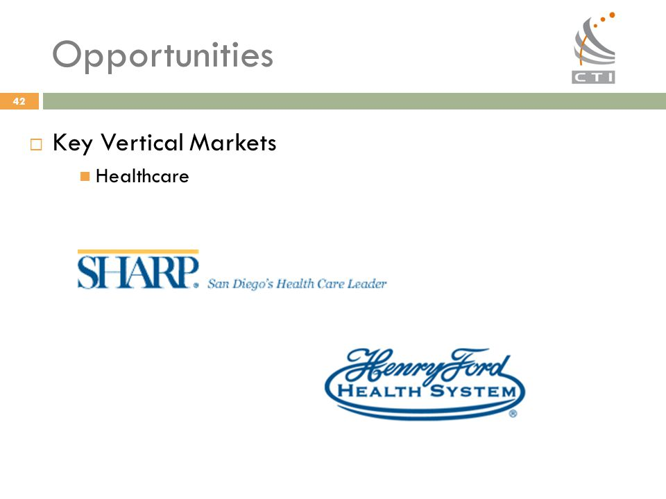 Opportunities Key Vertical Markets Healthcare