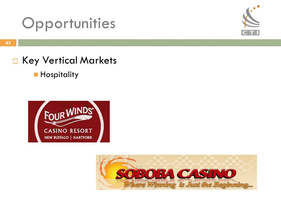 Opportunities Key Vertical Markets Hospitality