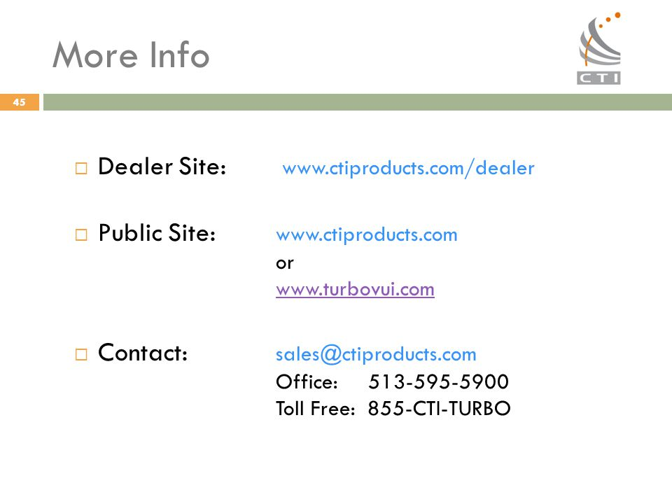 More Info Dealer Site: www.ctiproducts.com/dealer