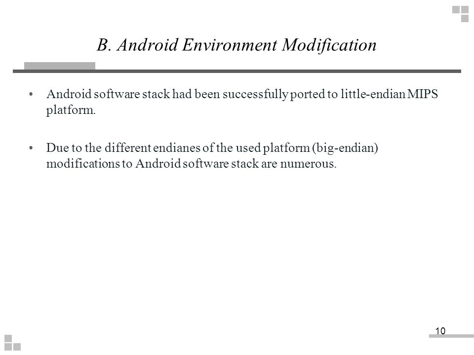 B. Android Environment Modification