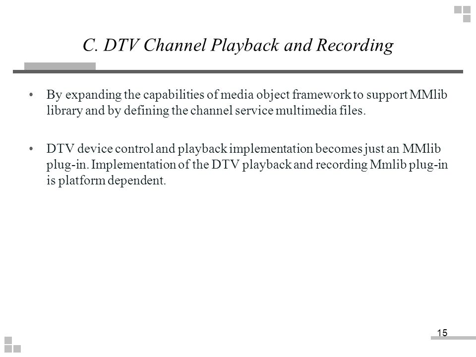 C. DTV Channel Playback and Recording