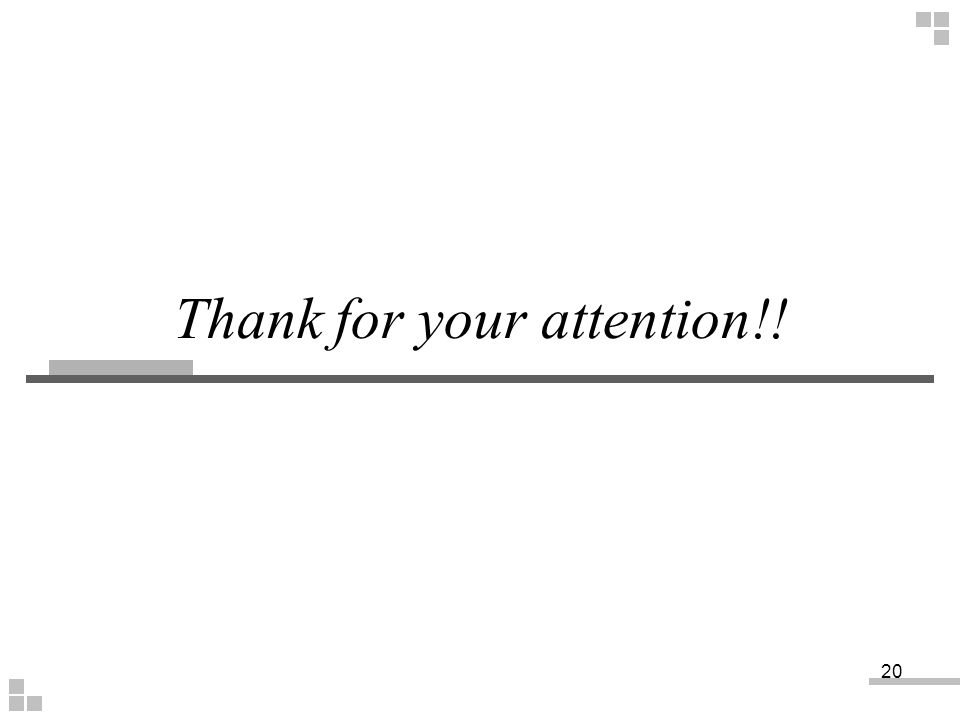 Thank for your attention!!