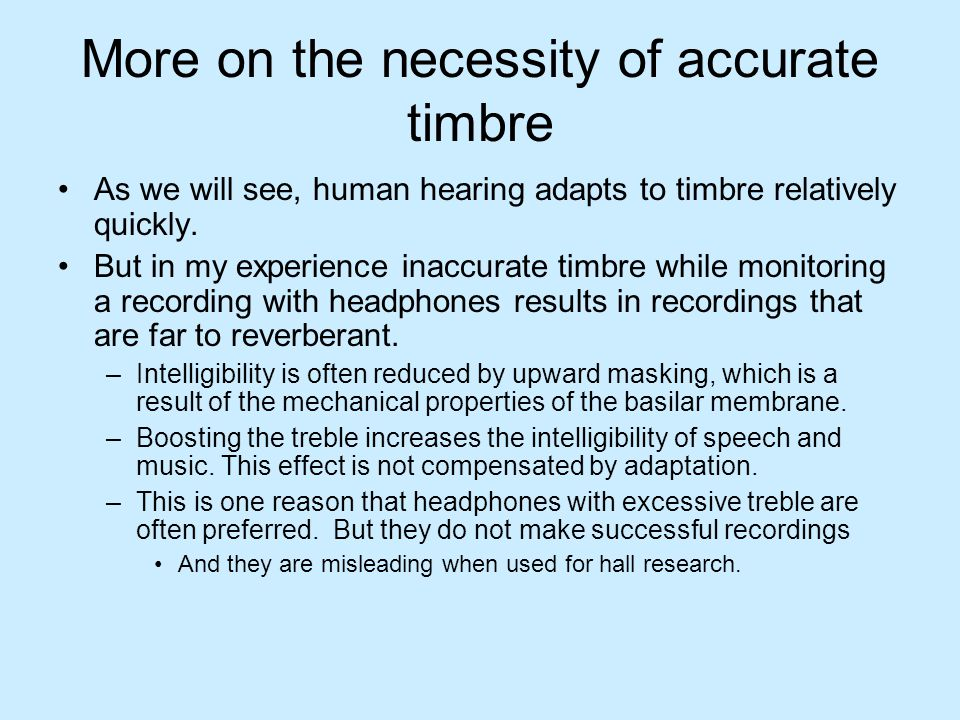 More on the necessity of accurate timbre