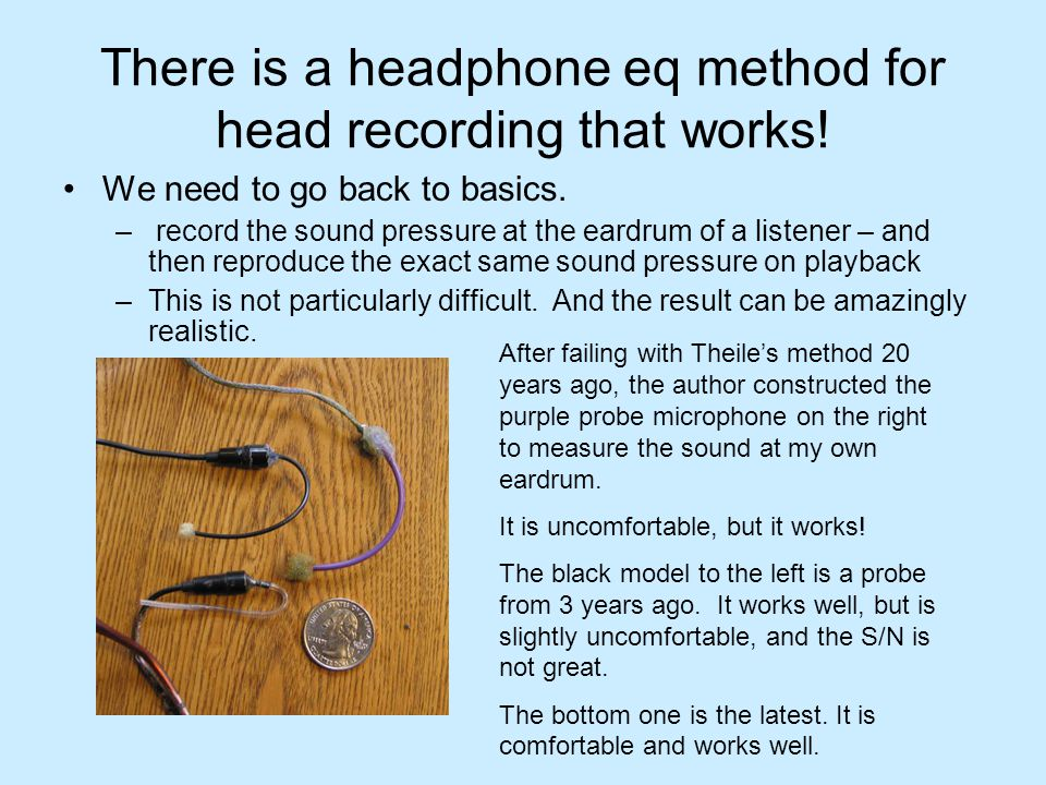 There is a headphone eq method for head recording that works!