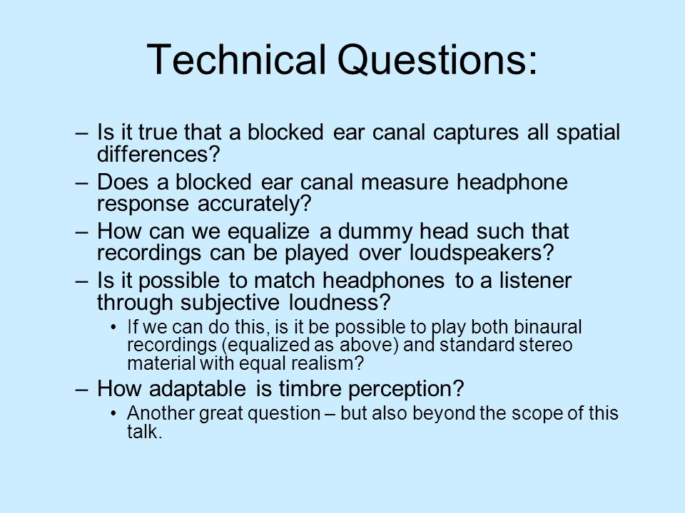 Technical Questions: Is it true that a blocked ear canal captures all spatial differences