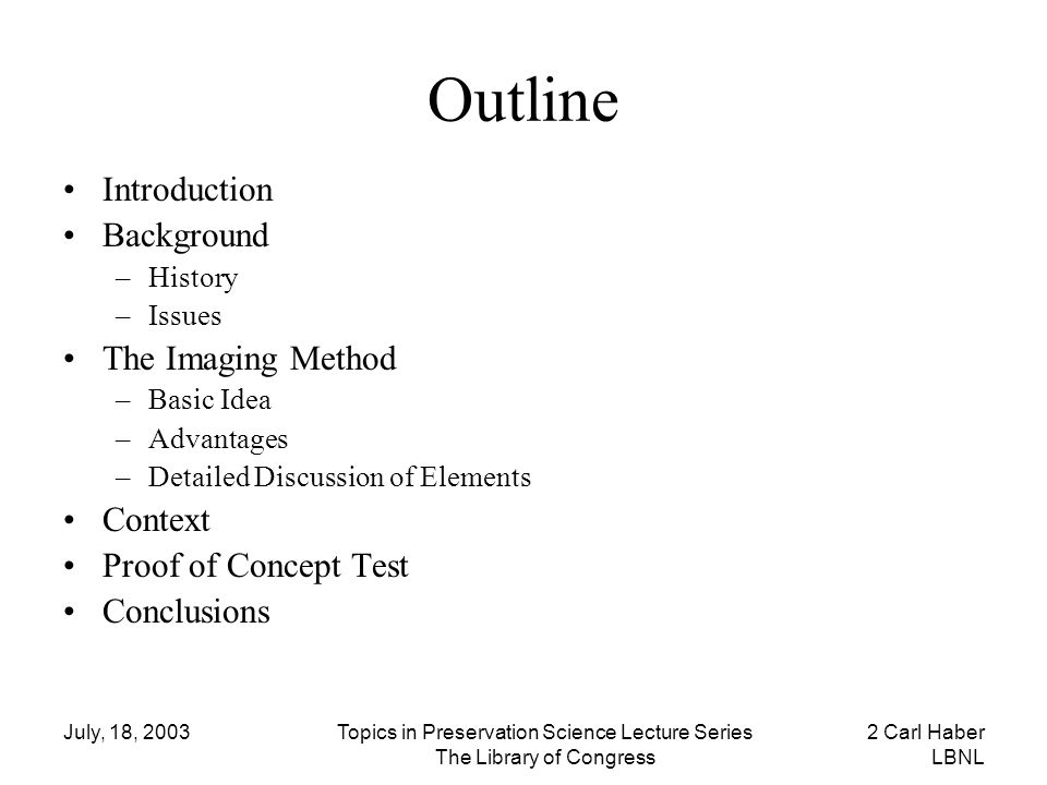 Outline Introduction Background The Imaging Method Context